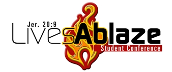Lives Ablaze Student Conference