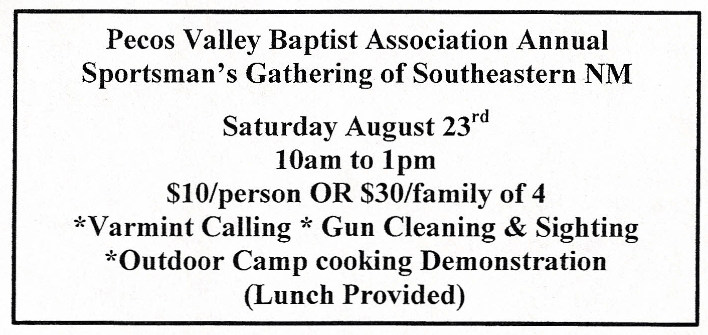 Pecos Valley Baptist Association Annual Sportsman's Gathering of Southeastern NM