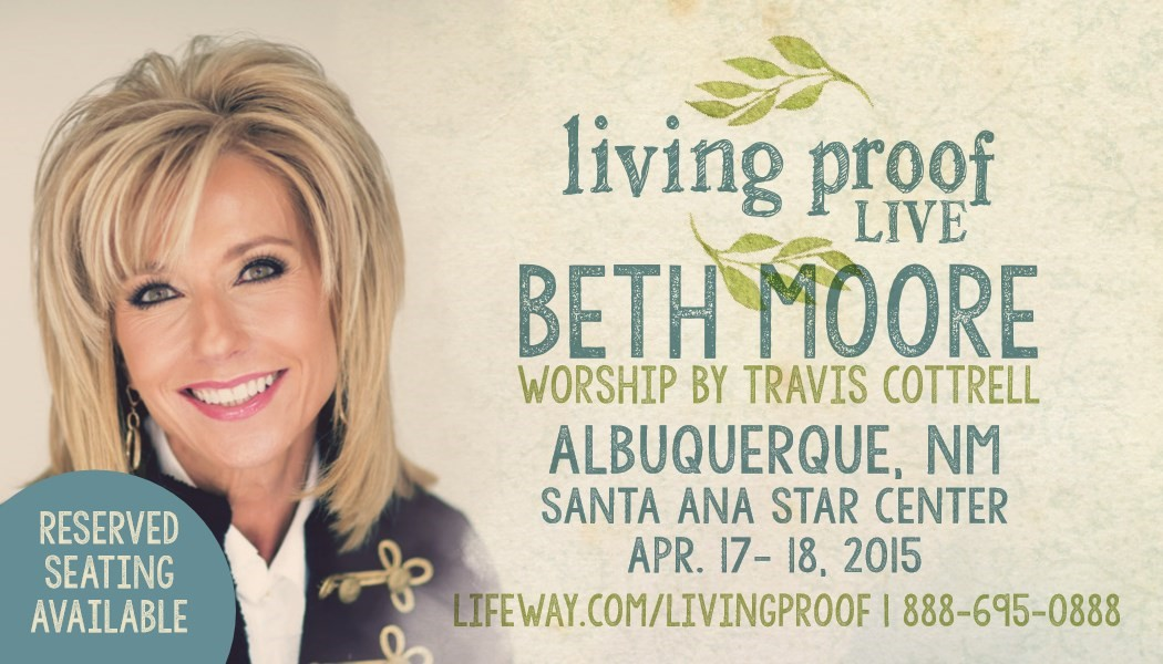 Living Proof Live with Beth Moore!
