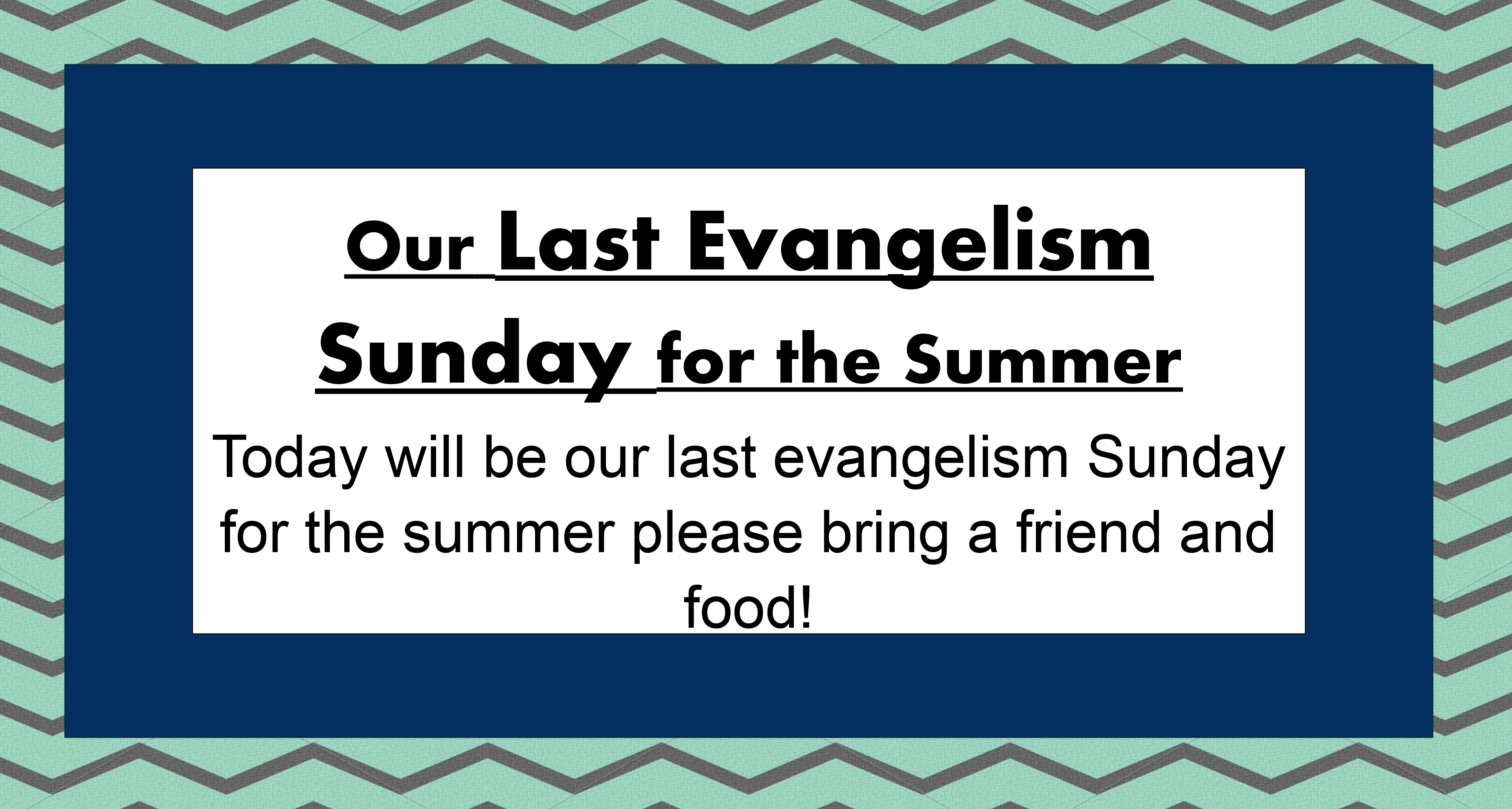 Our Last Evangelism Sunday